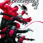 Review: Thunderbolts # 1 – Daniel Way & Steve Dillon