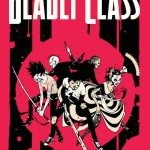 Deadly Class: Heavy And I Like It